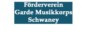 Förderverein Garde Musikkorps Schwaney